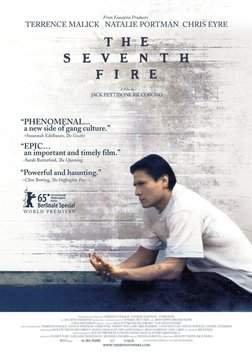 The Seventh Fire - A Native American Gang Leader Confronts His Violent Past