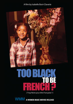 Too Black to be French - Racism in France