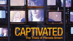 Captivated - The Trials of Pamela Smart