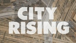 City Rising - Examining Gentrification and its Historical Roots
